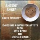 Seth Apter, Emerald Creek Baked Texture 17g Embossing Powder - Ancient Amber